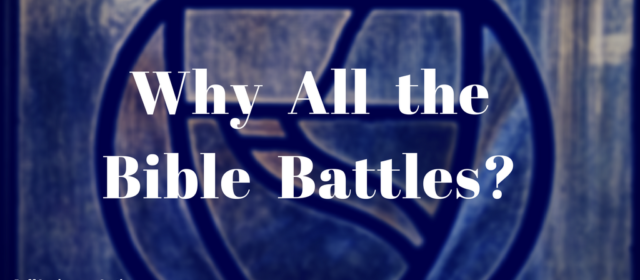 Why all the Bible Battles and Bloodshed?